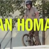 Van Homan REAL BMX Video